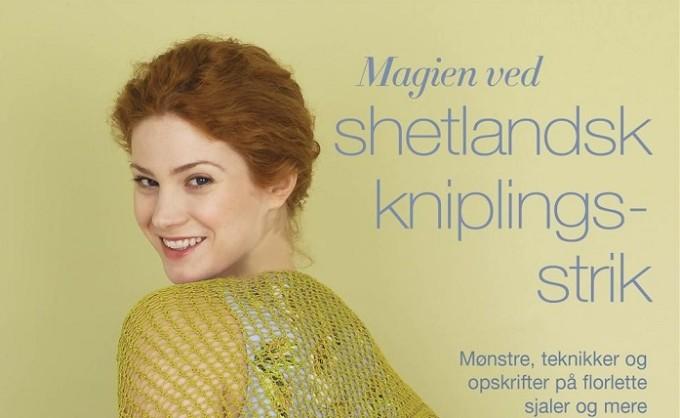 Magien ved shetlandsk kniplingsstrik